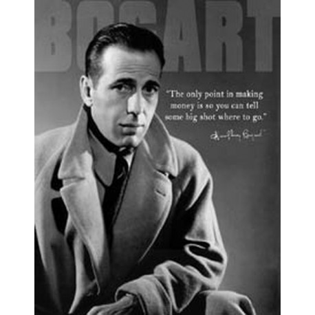 Tin Sign - Humphrey Bogart - Money