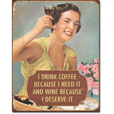 TIN SIGN Coffee - I Need It