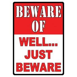 BEWARE-Well Just Beware